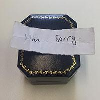 Engagement ring box with i'm sorry note